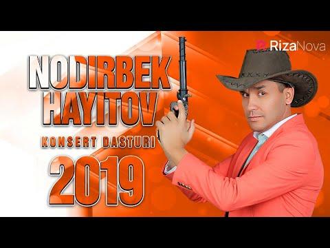 Nodirbek Hayitov (Nodir Lo'li) - Nodir Baron 2019 konsert dasturi
