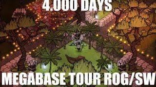 DON'T STARVE BASE - 4,000 DAYS TOUR - SW / ROG -