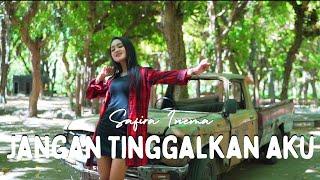 Safira Inema - Jangan Tinggalkan Aku - Aku Hanya Bisa Berkata Sayang (Official MV ANEKA SAFARI)