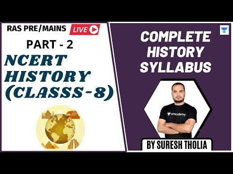 NCERT 8th Class History (Complete) - 2 | RAS Pre/Mains के Syllabus के अनुसार | Suresh Tholia