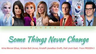 Elsa, Anna, Kristoff & Olaf   Some Things Never Change Color Coded Lyrics Video 가사  ENG 