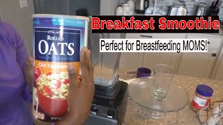 Lactation Smoothie| How to increase milk production with Oats