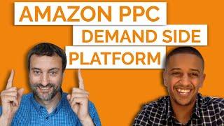 Amazon Demand-Side Platform (DSP): Reach Your Audience & Accelerate Sales