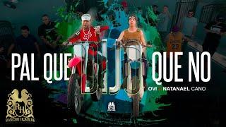 Natanael Cano - Pal Que Dijo Que No ft. Ovi [Official Video]