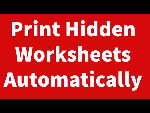Print Only Hidden Worksheets Automatically