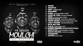 13. Mr Danger - CH9EF THARES Feat. Klass.A & BigMoh (Explicit)
