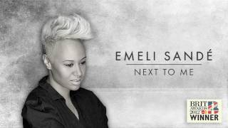 Emeli Sandé | Next To Me In Bed - (Remix)