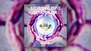 Blasterjaxx feat. Rosette - No Place Like Home (Cover Art)
