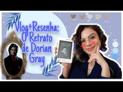 Vlog+Resenha: O Diário de Dorian Gray