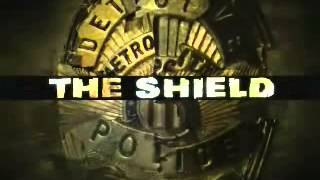 The Shield - Intro