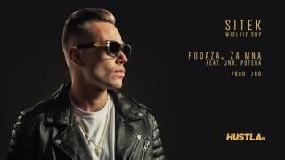 Sitek - Podążaj Za Mną feat. JNR, Potera (prod. JNR)