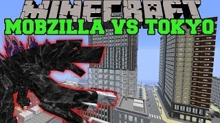 MOBZILLA & DISASTERS MOD VS TOKYO CITY - Minecraft Mods Vs Maps (Mobs & Natural Disasters)