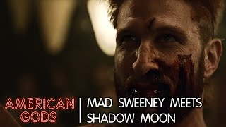 Extrait VO - Mad Sweeney meets Shadow Moon