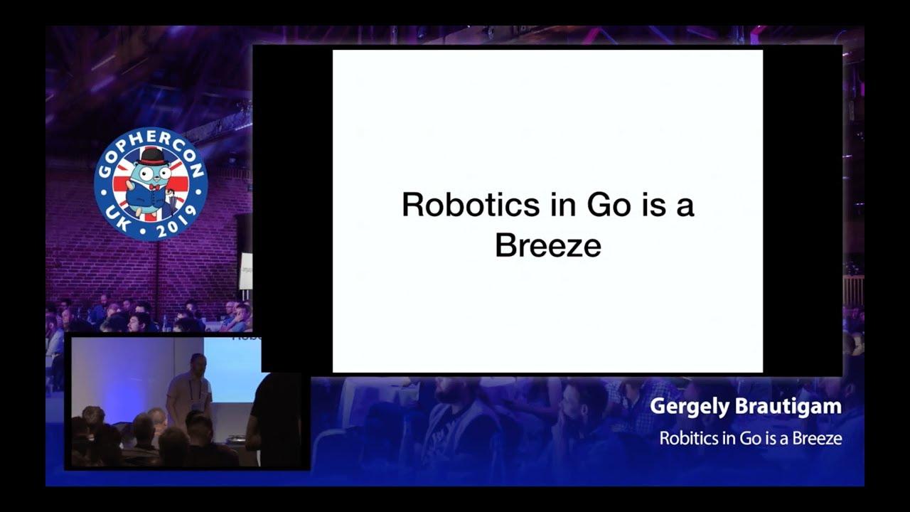 Robotics with Go is a Breeze