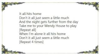Chantal Kreviazuk - Wendy House Lyrics