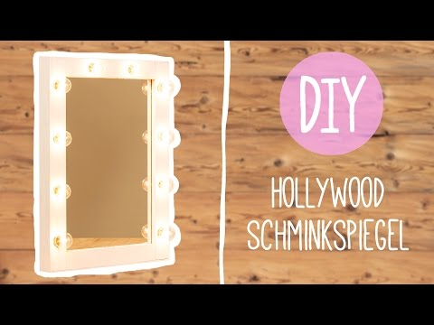 DIY mit Nina Moghaddam: Hollywood Schminkspiegel ♡ ♡ ♡