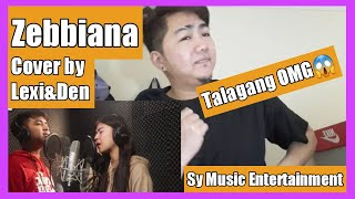 Zebbiana | Cover by Lexi and Den | New Version | Sy Music Entertainment