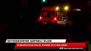 Seydişehir'de bir kişi evinde ölü bulundu