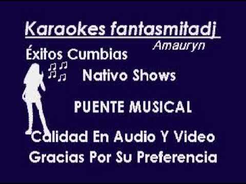 CON EL CORAZON EN LA MANO Nativo show karaoke