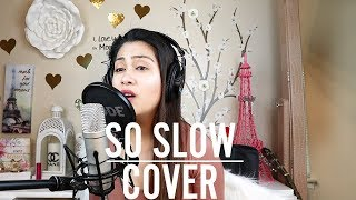So Slow - Freestyle - OPM's Best Love Song