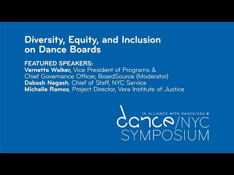 Dance/NYC 2017 Symposium: Diversity, Equity, and Inclusion on Boards