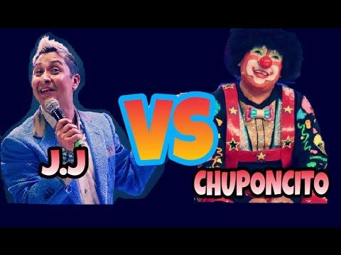 CHUPONCITO VS EL JJ - DUELO DE TITANES