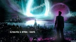 Elysiums & Syrin - Unite [HQ Free]