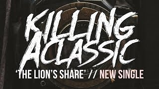 Killing a Classic / The Lion's Share feat. Chase Lowe