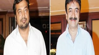 Exclusive Rajkumar Hirani And Anurag Kashyap Full Interview