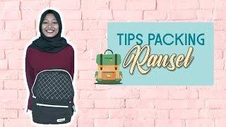 Tips Packing Ransel Cocok untuk Mudik