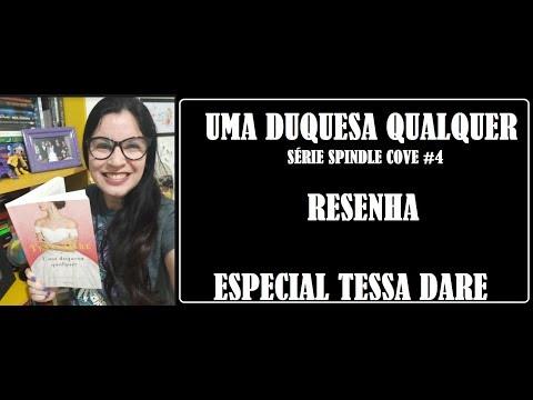 UMA DUQUESA QUALQUER I RESENHA + ESPECIAL TESSA DARE NO BRASIL