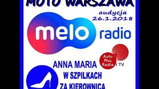 MELORADIO MOTO WARSZAWA 26 01 2018r Anna Maria Wszpilkach za kierownicą