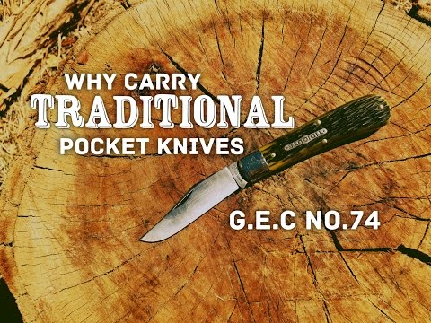 Why would you ever carry a traditional pocket knife? Great Eastern Cutlery 74