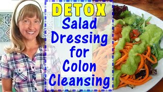 DETOX SALAD DRESSING | CREAMY GREEN GODDESS | Perfect For Pre-Cleanse & Post-Cleanse Salads