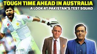Pakistan's Test Squad and Tough Time Ahead | Pakistan Vs Australia