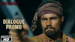 Yeh Duniya Jahan Kya Sach Hai Kya Jhoota - Dialogue Promo 3 - Highway