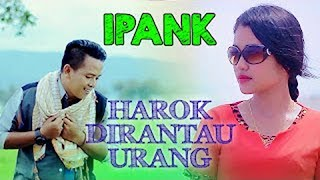 Download lagu Ipank Harok Dirantau Urang Mp3