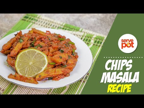 Learn How To Make A Tasty Chips Masala
