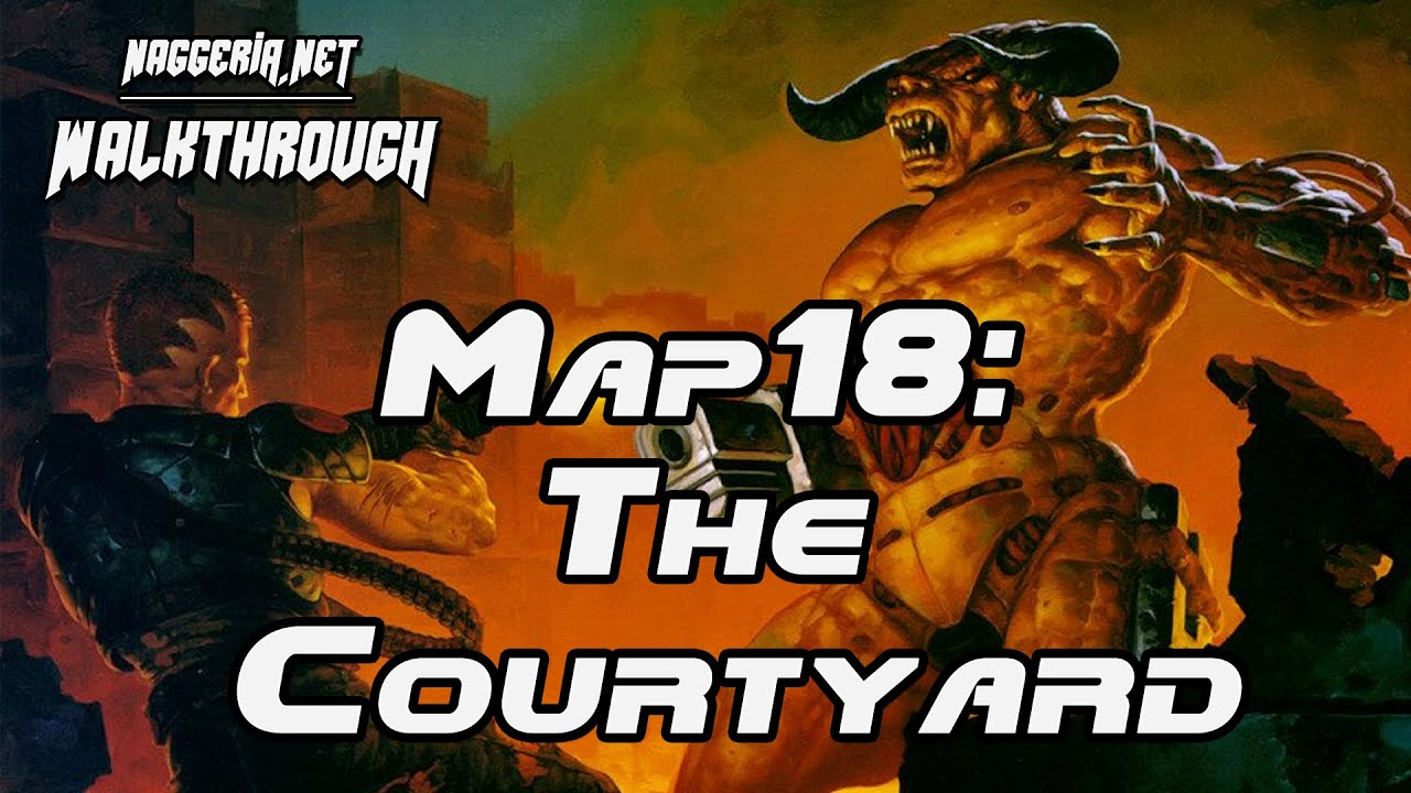 "[Doom 2 Komplettlösung] Map18: ""The Courtyard"" Walkthrough (Ultra-Violence)"