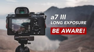 Sony a7 iii Long Exposure Hot Pixel WARNING