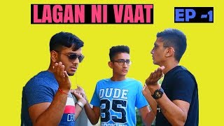 LAGAN NI VAAT EP-1 | DUDE SERIOUSLY
