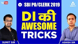 SBI PO AND CLERK 2019 |  DI की  Awesome Tricks By Sumit Sir & Ashish Sir  | Math | 12 PM