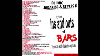 DJ 1Mic   Jadakiss & Styles P   The In's And Out's Of BARS (2019)