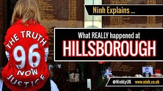 What REALLY happened at the Hillsborough Disaster? - Ninh Explains