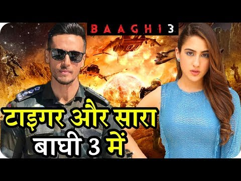 Baaghi 3 : Sara Ali Khan Join Tiger Shroff New Action Mission