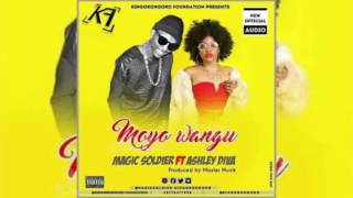 Moyo wangu by Magic Soldier ft Asheley Diva Official audio