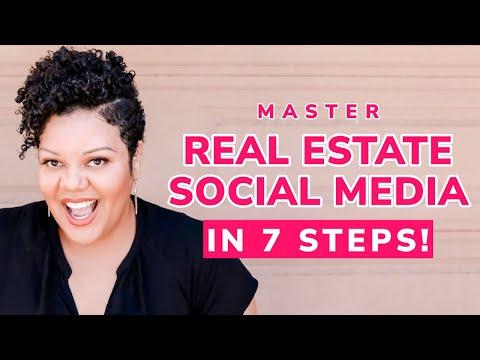 Master Real Estate Social Media: In 7 Simple Steps