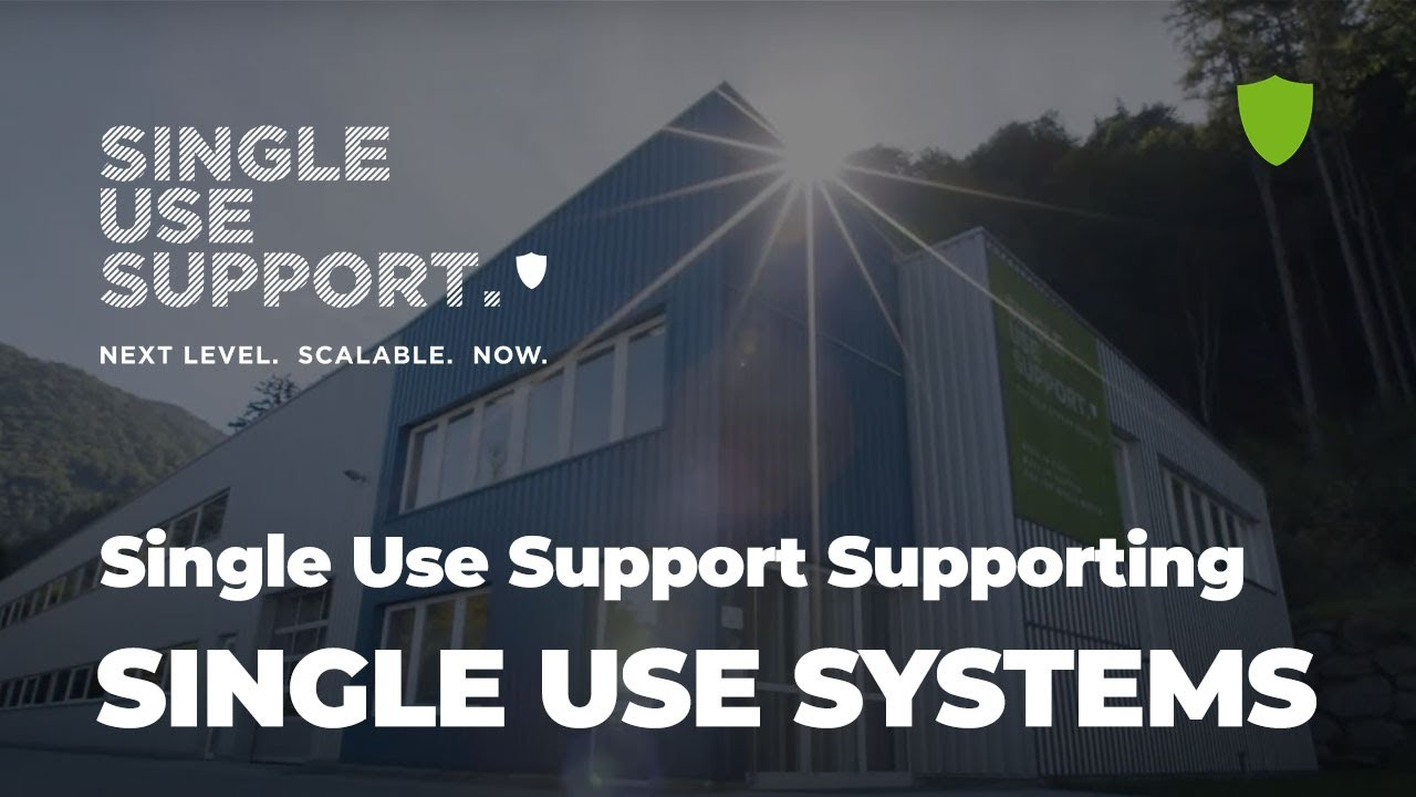 Single Use Support: Supporting single use systems