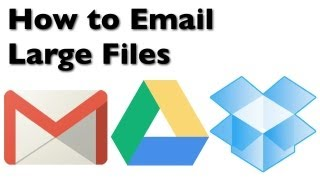 How to Email Large Files with Gmail, Google Drive, and Dropbox