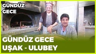 Gündüz Gece - Ulubey/Uşak | 5 Ocak 2019